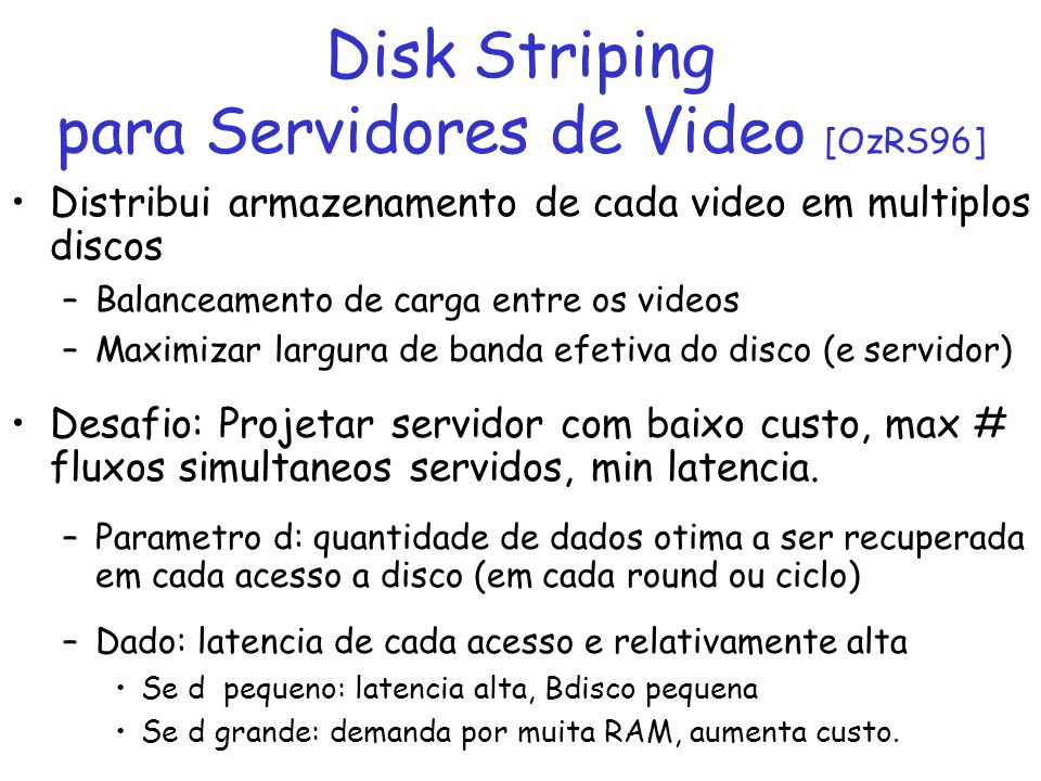 Disk Striping para Servidores de Video [OzRS96]